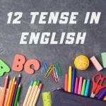 Tất Cả Các Thì Trong Tiếng Anh 2020 (Cần Nắm)